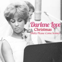 Christmas (Baby Please Come Home) — Darlene Love