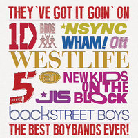 They've Got It Going On...The Best Boybands Ever! — сборник