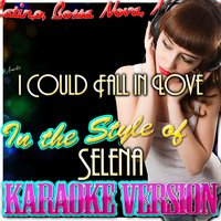 I Could Fall in Love (In the Style of Selena) — Ameritz - Karaoke