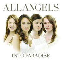 Into Paradise — All Angels