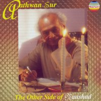 Aathwan Sur - The Other Side of Naushad — A. Hariharan