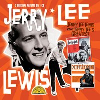 Jerry Lee Lewis & Greatest Hits — Jerry Lee Lewis