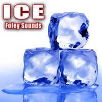 Ice Foley Sound Effects — Sound Ideas