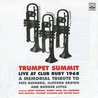Trumpet Summit: Live at Club Ruby 1968 — Kenny Dorham, Woody Shaw, Blue Mitchell, Bill Hardman, Lonnie Smith, Richard Williams