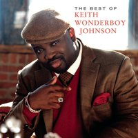 The Best Of Keith Wonderboy Johnson — Keith Wonderboy Johnson