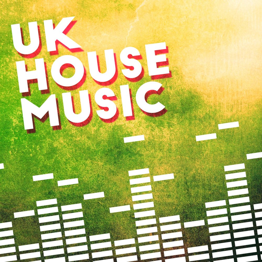 uk house music uk house music
