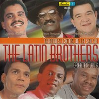 Greatest Hits — The Latin Brothers
