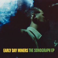 The Sonograph — Early Day Miners