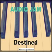 Destined — Audio Jam