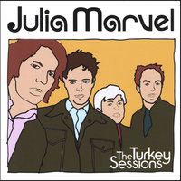 The Turkey Sessions — Julia Marvel