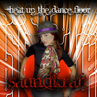 Heat Up the Dance Floor — SaundKraft