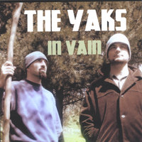 In Vain — The Yaks