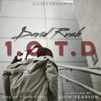 1.O.T.D (One Of Those Days) — David Rush