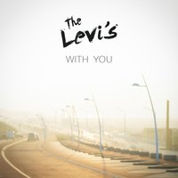With You — The Levi's