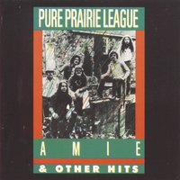 Aimee And Other Hits — Pure Prairie League