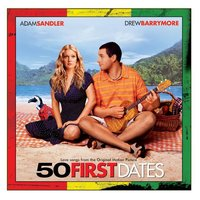 50 First Dates — 50 First Dates O.S.T.