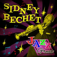 Jazz Great — Sidney Bechet