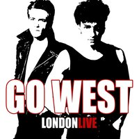 London - Live — Go West