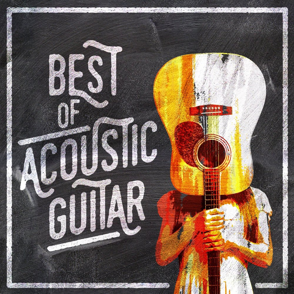 Best of Acoustic Guitar — Acoustic Hits, Afternoon Acoustic