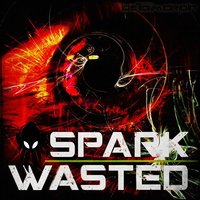 Wasted — Spark