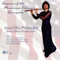 Legacy of the American Woman Composer — Laurel Ann Maurer, Joanne Pearce Martin