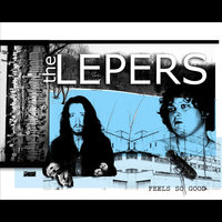 Feels So Good — The Lepers