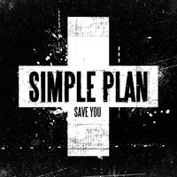Save You — Simple Plan