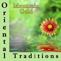 Oriental Traditions: Mountain Gold — Marc Appletown