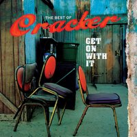 Get On With It: The Best Of — Cracker
