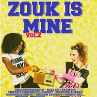 Zouk Is Mine, Vol. 2 — сборник