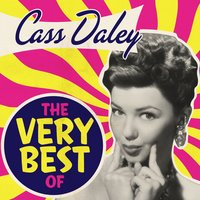 The Very Best Of — Cass Daley
