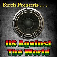 Birch Presents: Us Against the World — сборник