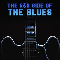 The R&B Side of The Blues — сборник