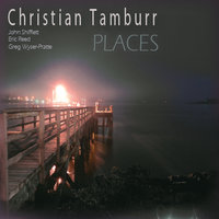Places — Christian Tamburr