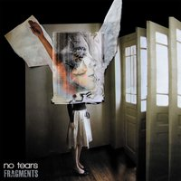 Fragments — No Tears