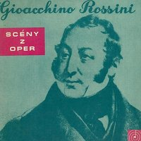 Gioacchino Rossini Opera Scenes — Джоаккино Россини, Prague National Theatre Orchestra