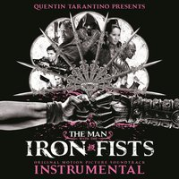 The Man with the Iron Fists: Soundtrack Instrumental — сборник