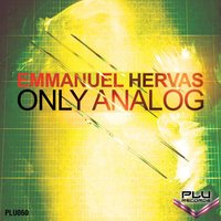 Only Analog — Emmanuel Hervas