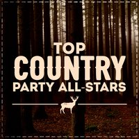 Top Country Party All-Stars — сборник