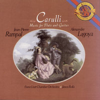 Carulli: Works for Flute & Guitar — Jean-Pierre Rampal, Alexandre Lagoya, Franz Liszt Chamber Orchestra, János Rolla