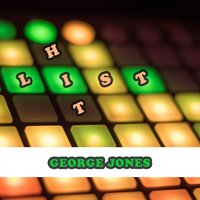 Hit List — George Jones