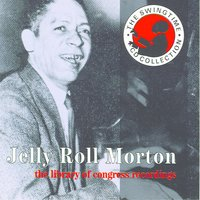 The Library Of Congress Recordings CD3 — Jelly Roll Morton