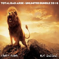Total Bad Arse - Unlimited Bundle 2016 — JoeJoe