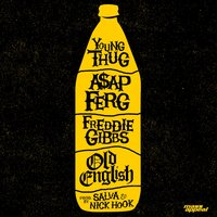 Old English — Young Thug, A$AP Ferg & Freddie Gibbs