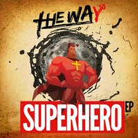 Superhero — The Way
