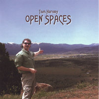 Open Spaces — Tom Harvey