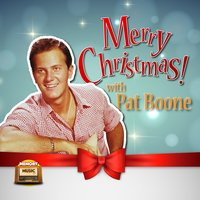 Merry Christmas — Pat Boone
