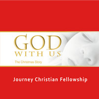 God With Us — Journey Christian Fellowship