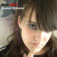 Sweet Silence — Dark Rose