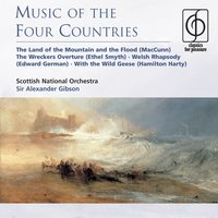 Music of the Four Countries — Sir Alexander Gibson, Scottish National Orchestra